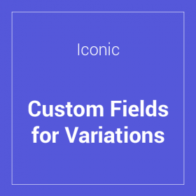 Iconic WooCommerce Custom Fields for Variations