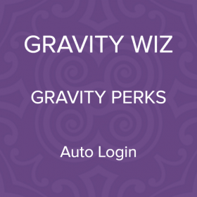Gravity Perks – Gravity Forms Auto Login