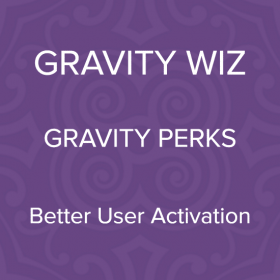 Gravity Perks – Gravity Forms Better User Activation