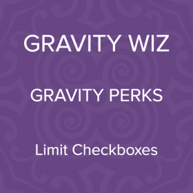 Gravity Perks – Gravity Forms Limit Checkboxes