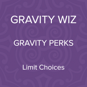 Gravity Perks – Gravity Forms Limit Choices