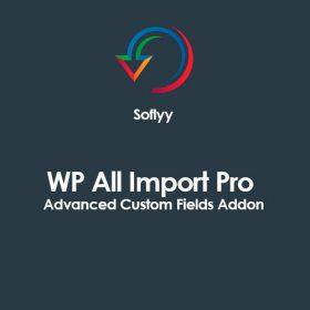 Soflyy WP All Import Pro Advanced Custom Fields Addon