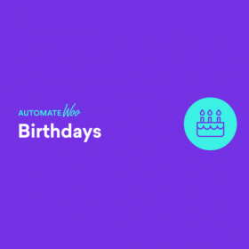 AutomateWoo – Birthdays