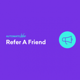 AutomateWoo – Refer A Friend