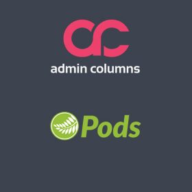 Admin Columns Pro - Pods add-on