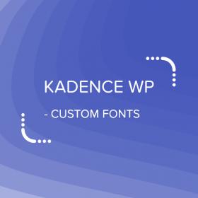 Kadence Custom Fonts