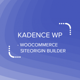Kadence WooCommerce SiteOrigin Builder