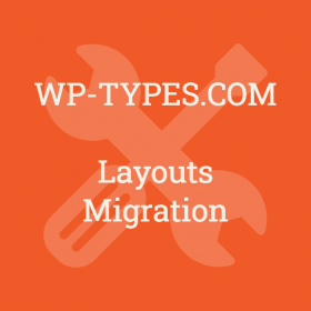Toolset Layouts Migration