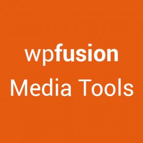 WP Fusion – Media Tools 1.2.1
